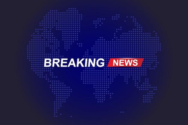Titolo del modello breaking news con la mappa del mondo su sfondo blu con effetti di luce per il canale tv a schermo.