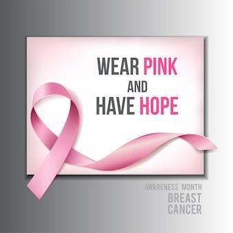 Concetto di consapevolezza del cancro al seno con testo wear pink and have hope e realistic pink ribbon. illustrazione