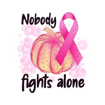 Concetto del mese di consapevolezza del cancro al seno con nastro rosa zucca e testo che nessuno combatte da solo