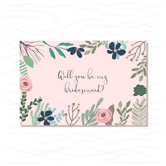 Carta damigella d'onore con una bellissima cornice floreale