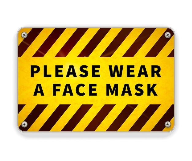 Piastra metallica lucida gialla e nera brillante, indossare una maschera, segnale di avvertimento isolato su bianco