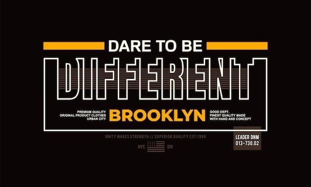 Brooklyn osa essere diversa citazione slogan