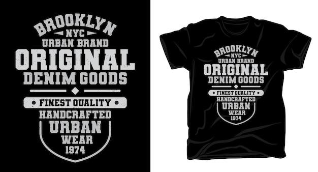 Design originale della t-shirt tipografica di prodotti in denim di brooklyn