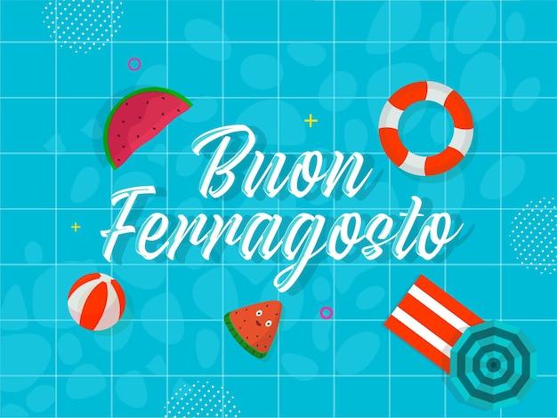 Buon ferragosto font con elementi spiaggia sul modello di griglia blu o sfondo piscina.