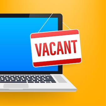 Assunzione di affari, reclutamento. segno vacante sullo schermo del laptop. illustrazione di riserva di vettore.
