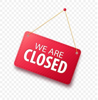 Segno di affari siamo chiusi con ombra isolato su sfondo trasparente.