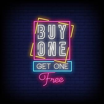 Compra one get one insegna al neon gratuita