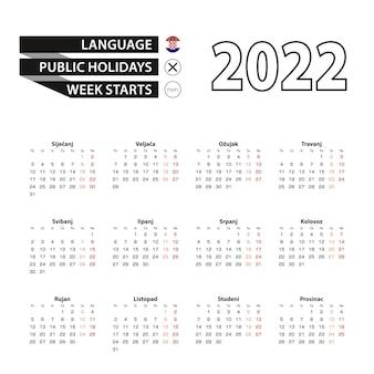 Calendario 2022 in lingua croata, la settimana inizia lunedì.