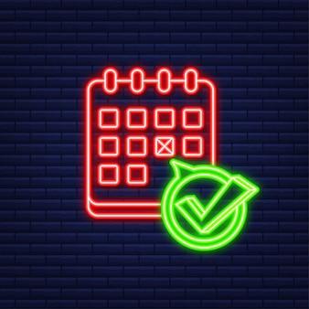 Calendario con segno di spunta o segno di spunta. icona al neon. data di approvazione o programmata. illustrazione di riserva di vettore.