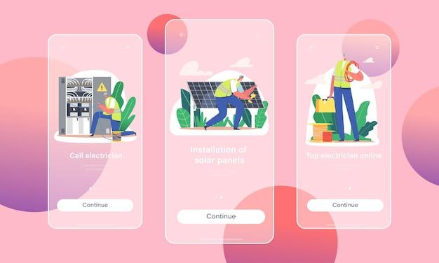 Modello di schermata di bordo della pagina dell'app mobile chiamata elettricista. i personaggi dei lavoratori installano pannelli solari, misurano la tensione