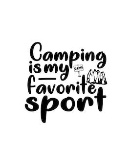 Il campeggio è il mio sport preferito sul poster di tipografia disegnato a mano