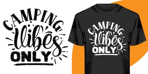 Vibrazioni da campeggio solo design della maglietta