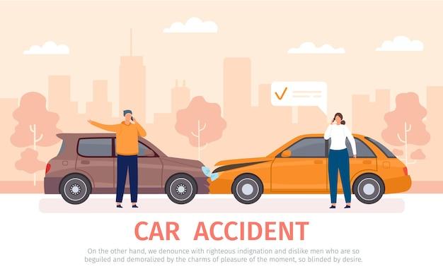 Incidente d'auto. incidente d'auto con conducenti con telefoni in piedi vicino ai veicoli e che chiedono l'assicurazione. auto danneggiate sul concetto di vettore piatto strada. collisione di veicoli con banner di cartoni animati dei proprietari