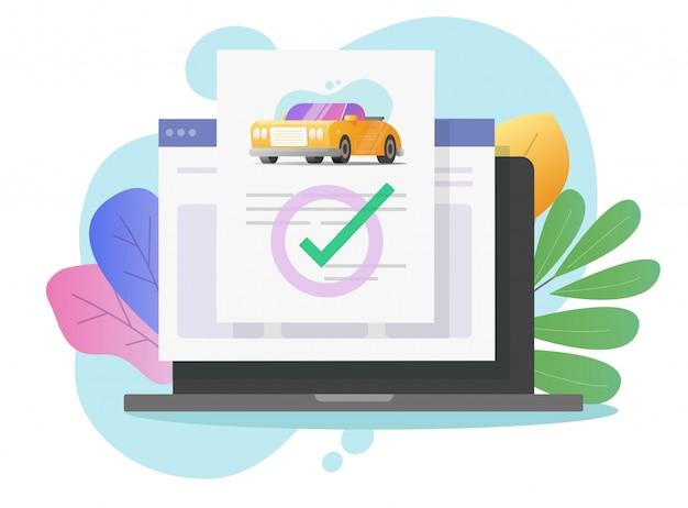 Documento legale di assicurazione auto o veicolo online con segno di spunta sul computer portatile