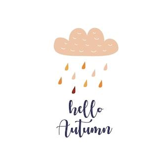 Design della carta con testo ciao autunno stile disegnato a mano pioggia con gocce e nuvole