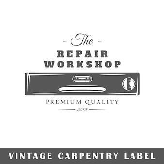 Etichetta di carpenteria isolata su sfondo bianco. elemento di design. modello per logo, segnaletica, design del marchio. illustrazione vettoriale