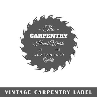 Etichetta di carpenteria isolata su bianco
