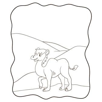 Cammello dell'illustrazione del fumetto che cammina nel libro o nella pagina del deserto per i bambini in bianco e nero