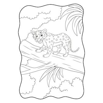 Leopardo dell'illustrazione del fumetto che cammina su un grande tronco d'albero nel mezzo del libro o della pagina della foresta per i bambini in bianco e nero