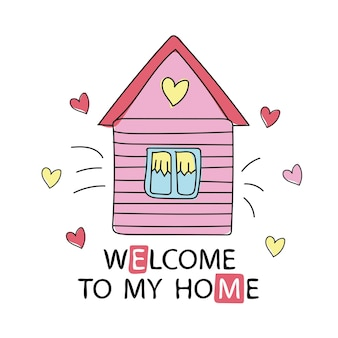 Elemento di design in stile cartone animato benvenuto a casa mia. illustrazione vettoriale. può essere utilizzato come stampa per t-shirt, decorazioni per la casa, cartoline, poster per la cameretta o la camera da letto