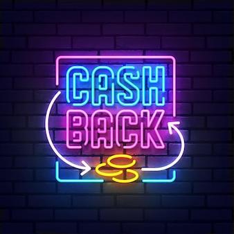 Insegna al neon cash back