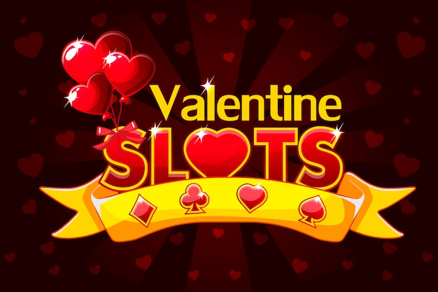 Slot casinò, banner di san valentino, salvaschermo di giochi in background.