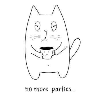 Gatto con tazza da caffè niente più feste adorabile animale scarabocchio stile cartone animato doodle