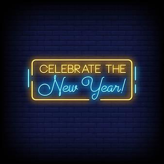 Festeggia il testo in stile insegne al neon di capodanno