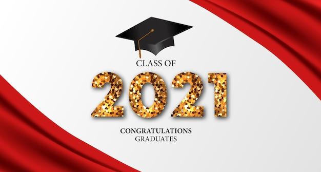 Classe di celebrazione del 2021. congratulazioni per il laureato.