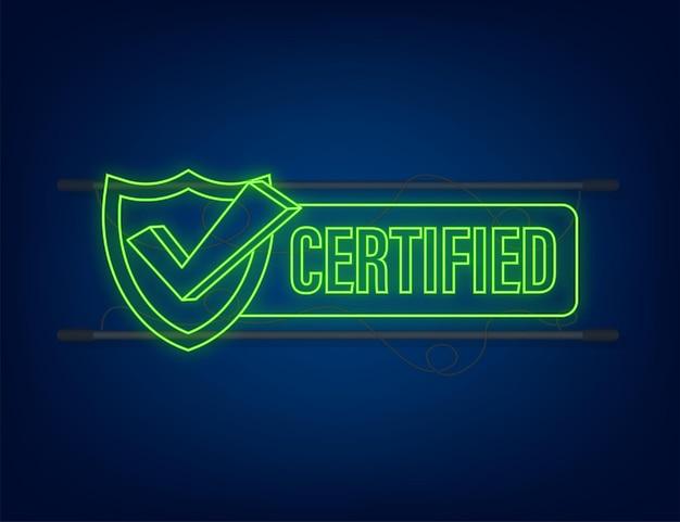 Timbro certificato vettore isolato su sfondo bianco. icona al neon.