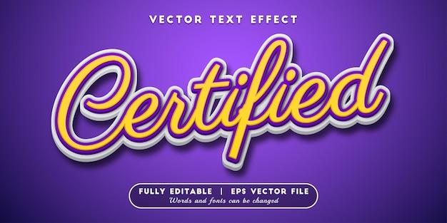 Effetto di testo certificato, stile di testo modificabile