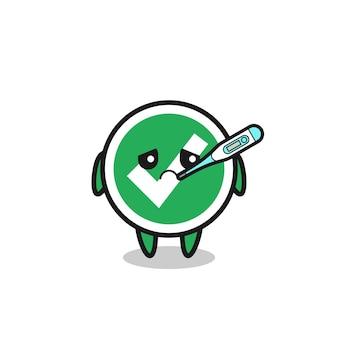 Segno di spunta mascotte personaggio con febbre, design carino