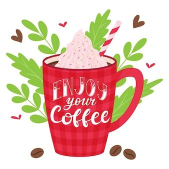 Tazza rossa a scacchi con caffè o cacao con panna montata e zucchero filato. bevanda calda messaggio scritto a mano: goditi il tuo caffè. lettering.