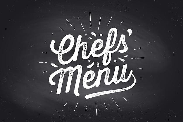 Menu chef, scritte. decorazione murale, poster, segno, citazione. poster per il design della cucina con testo di calligrafia lettering menu chef. sfondo lavagna, tipografia vintage.