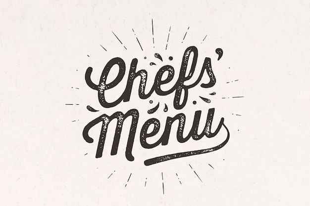 Menu chef, scritte. decorazione murale, poster, segno, citazione. poster per il design della cucina con testo di calligrafia lettering menu chef. tipografia vintage su sfondo bianco.