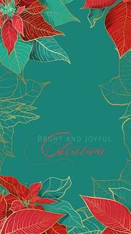 Banner di auguri di natale poinsettia in un'elegante tendenza decorativa. foglie rosse e verdi con linea dorata e auguri di natale su sfondo verde. decorazioni per le feste di natale.