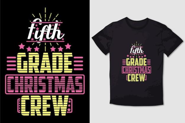 Christmas tshirt design quinta grado squadra di natale