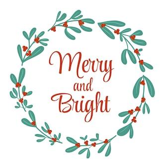 Natale inverno bacche di agrifoglio carino ghirlanda semplice stile piatto disegnato biglietto di auguri merry and bright