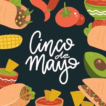 Insegna dell'iscrizione di cinco de mayo con alimento messicano - guacamole, quesadilla, burrito, tacos, nachos, chili con carne ed ingrediente. illustrazione piatta su sfondo scuro