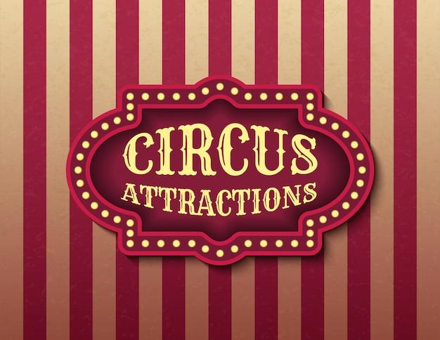 Modello di attrazione del circo dell'insegna di riserva. insegna al neon retro cinema brillantemente incandescente. modello dell'insegna di spettacolo di sera di stile del circo. immagine di poster di sfondo