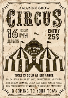 Manifesto dell'invito del circo in retro con tenda per spettacolo pubblicitario. struttura e testo del grunge a strati e separati