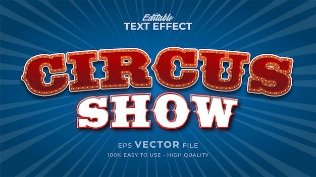 Effetto di testo modificabile spettacolo circo