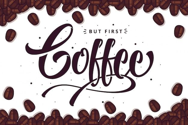 Caffè lettering sfondo