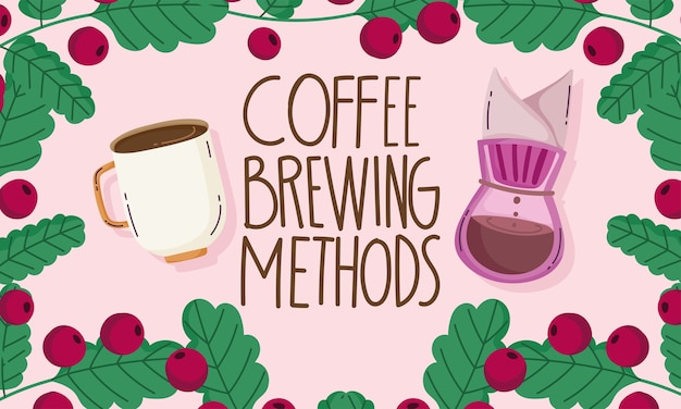 Metodi di preparazione del caffè, carta con cornice di grani di rami di tazza di gocciolamento