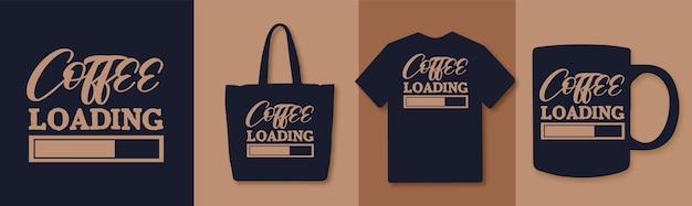 Progettazione di citazioni di caricamento del caffè