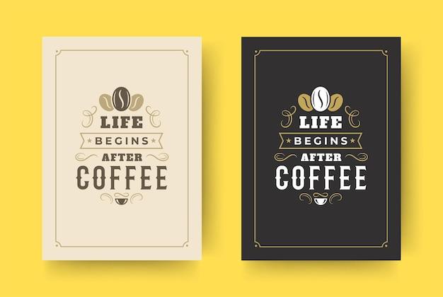 Illustrazione di disegno di frase ispiratrice di stile tipografico vintage di citazione del caffè
