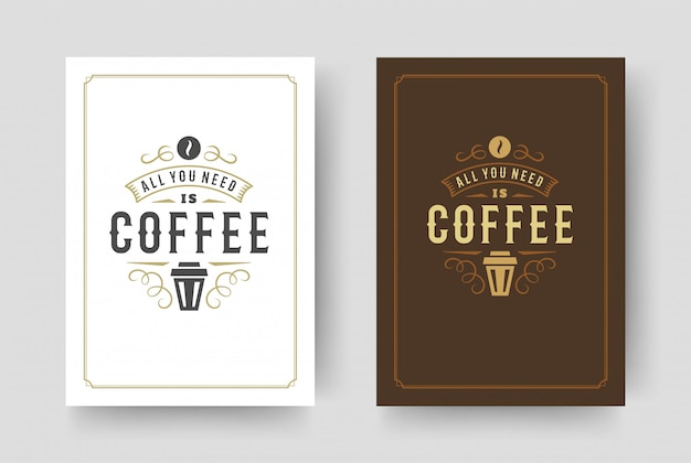 Illustrazione ispiratrice di vettore di progettazione di frase di stile tipografico d'annata di citazione del caffè