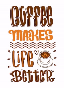 Citazioni sul caffè, il caffè rende la vita migliore