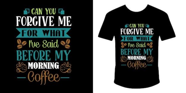 Disegno della maglietta con citazioni di caffè