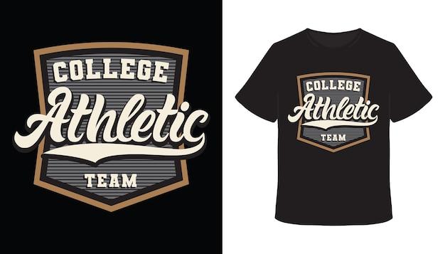 Design della t-shirt tipografia della squadra atletica del college